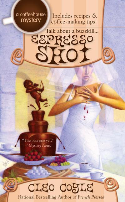 Espresso Shot (A Coffeehouse Mystery, Band 7)