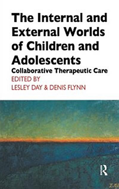 Internal and External Worlds of Children and Adolescents