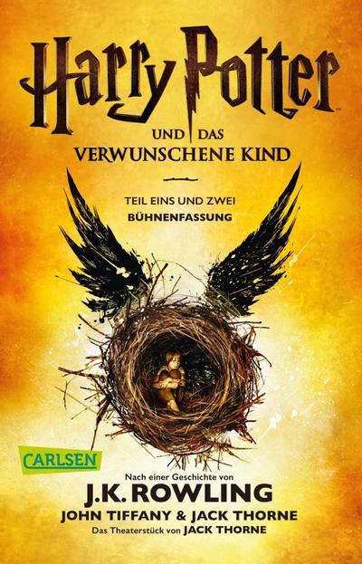 Harry Potter und das verwunschene Kind. Teil eins und zwei (Bühnenfassung) (Harry Potter)