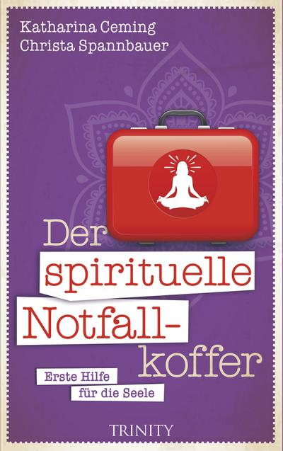 Der spirituelle Notfallkoffer