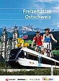 Freizeitatlas Ostschweiz