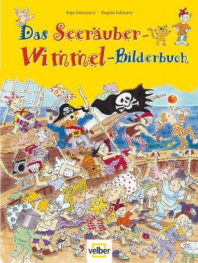 Das Seeräuber-Wimmel-Bilderbuch