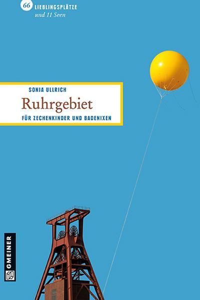 Ruhrgebiet; 66 Lieblingsplätze und 11 Seen   ; Lieblingsplätze; Deutsch; , ca. 80 -