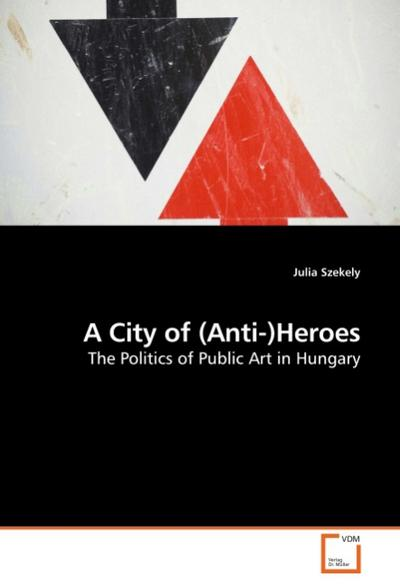 A City of (Anti-)Heroes