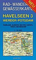 Rad-, Wander- und Gewässerkarte Havelseen 3: Werder-Potsdam: Mit Fahrland, Glindow, Geltow, Caputh, Ferch, Michendorf. Maßstab 1:35.000.
