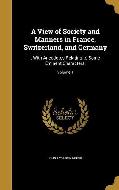 VIEW OF SOCIETY & MANNERS IN F