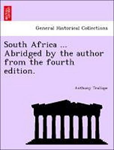 South Africa ... Abridged by the author from the fourth edition.