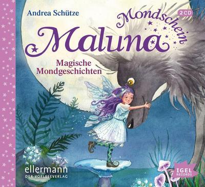 Maluna Mondschein 06. Magische Mondgeschichten