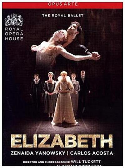 The Royal Ballet: Elizabeth