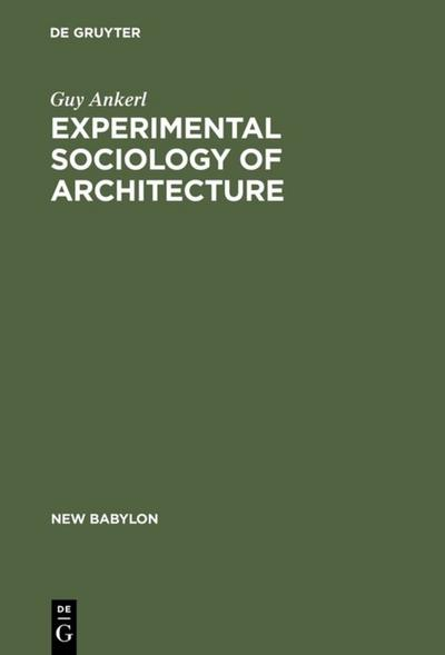 Experimental Sociology of Architecture