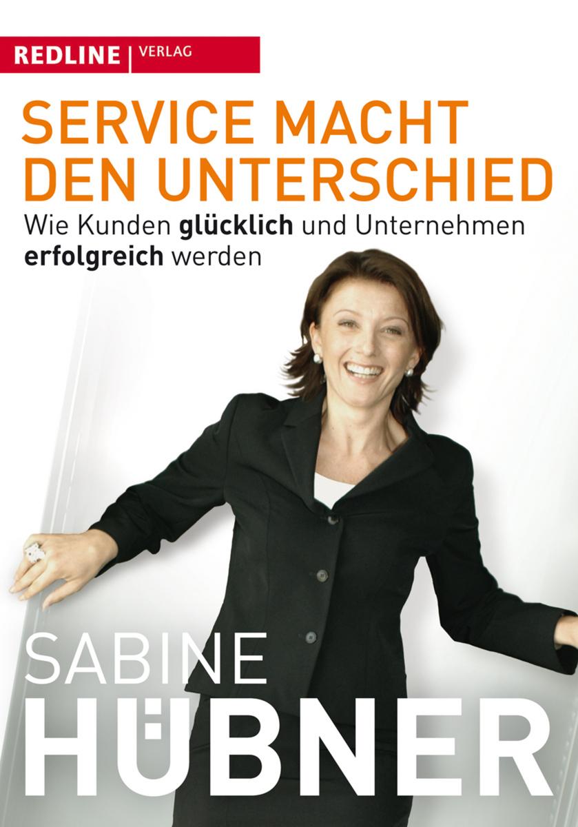 Service macht den Unterschied ~ Sabine Hübner ~  9783868810448
