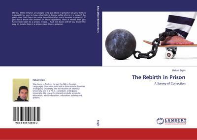 The Rebirth in Prison
