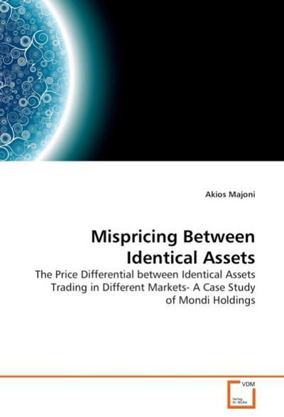 Mispricing Between Identical Assets