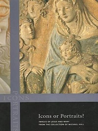 Icons or Portraits: Images of Jesus and Mary