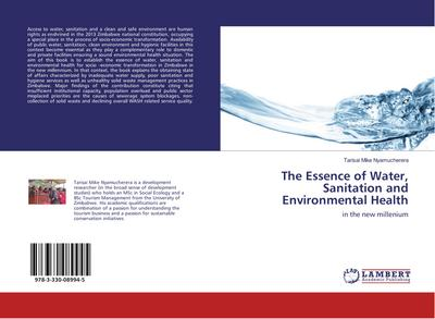The Essence of Water, Sanitation and Environmental Health