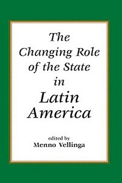 Changing Role Of The State In Latin America