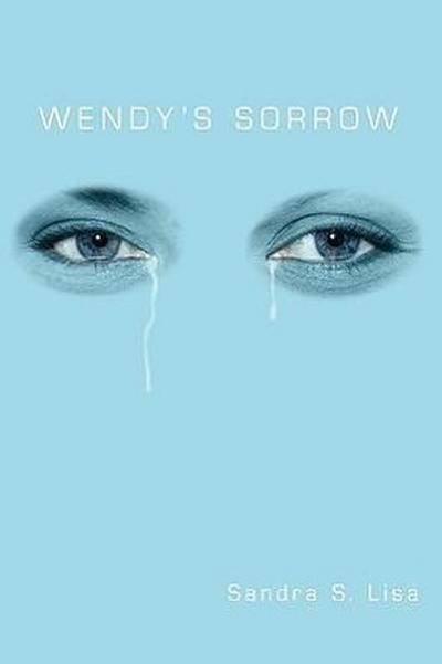 Wendy's Sorrow