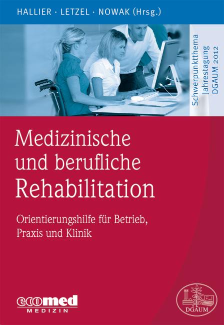 Medizinische und berufliche Rehabilitation ~ Ernst Hallier ~  9783609100166