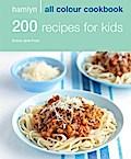 Hamlyn All Colour Cookery: 200 Recipes for Ki ...