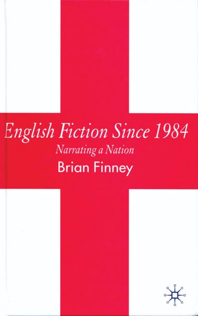 English Fiction Since 1984
