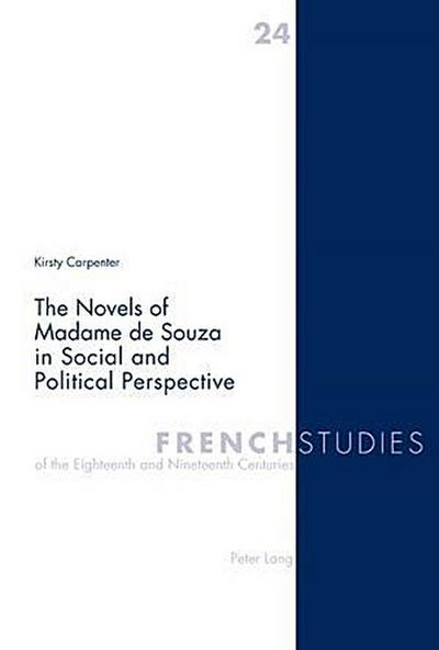 The Novels of Madame de Souza in Social and Political Perspective
