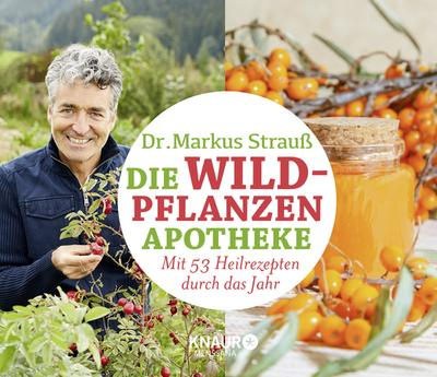 Die Wildpflanzen-Apotheke - Kalender