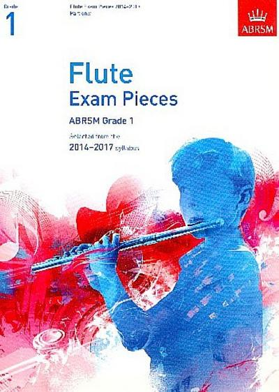 Flute Exam Pieces 20142017, Grade 1 Part