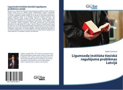 Ligumsoda instituta tiesiska regulejuma problemas Latvija