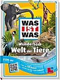 Wunderbare Welt der Tiere; Mit 15 QR-Codes -  ...