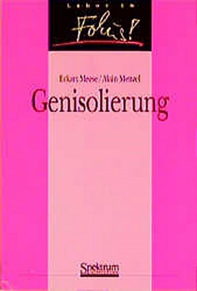 Genisolierung