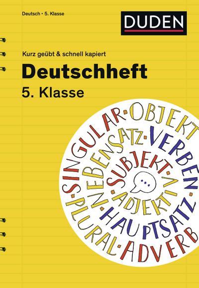 Deutschheft 5. Klasse - kurz geübt & schnell kapiert