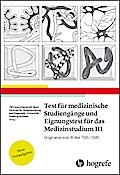 Test für Medizinische Studiengänge und Eignungstest für das Medizinstudium III