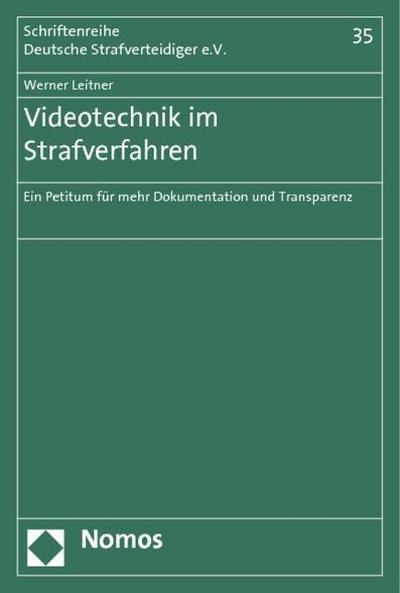 Videotechnik im Strafverfahren