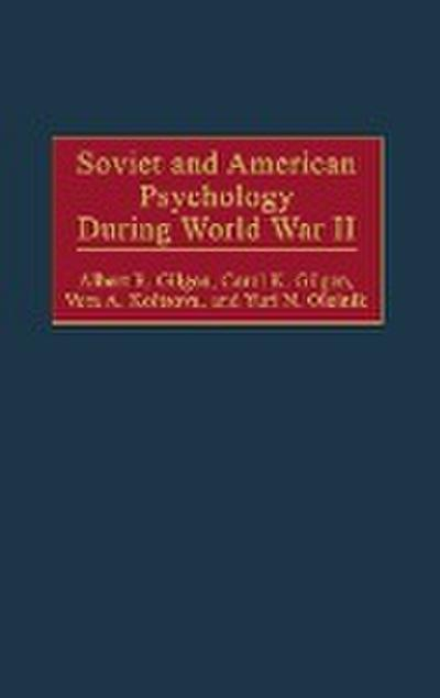 Soviet and American Psychology During World War II