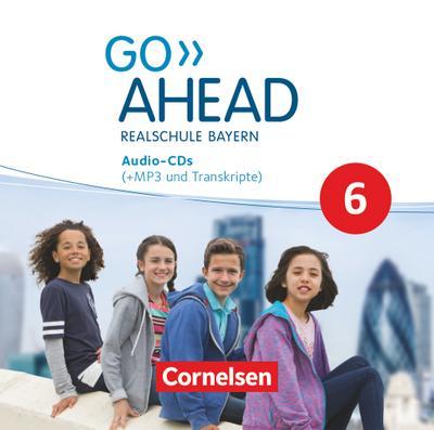 Go Ahead 6. Jahrgangsstufe - Ausgabe für Realschulen in Bayern - Audio-CDs
