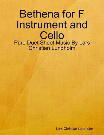 Bethena for F Instrument and Cello - Pure Duet Sheet Music By Lars Christian Lundholm