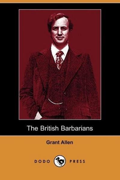 The British Barbarians (Dodo Press)