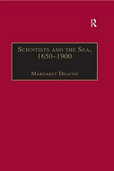 Scientists and the Sea, 1650-1900