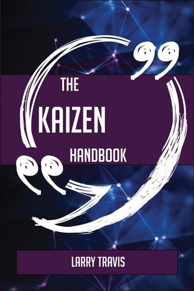 The Kaizen Handbook - Everything You Need To Know About Kaizen