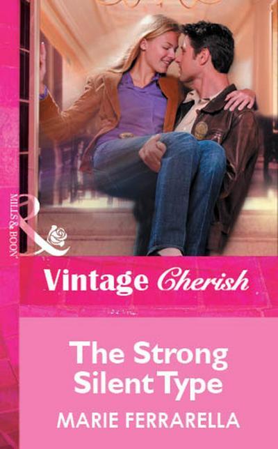 The Strong Silent Type (Mills & Boon Vintage Cherish)