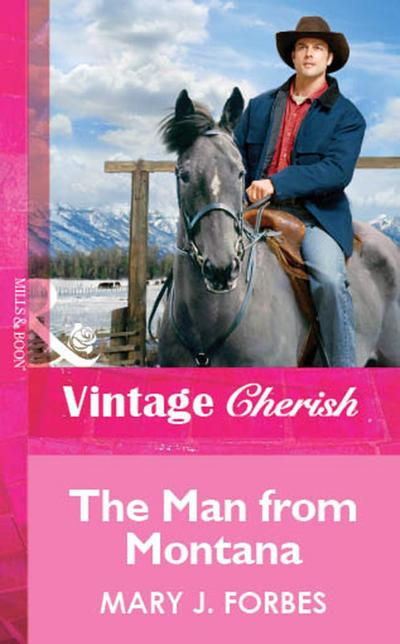 The Man From Montana (Mills & Boon Vintage Cherish)