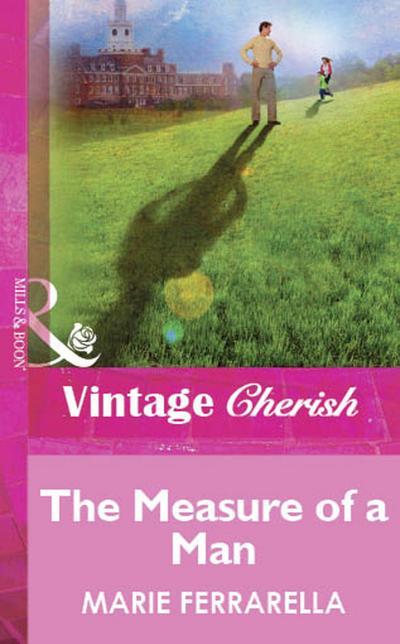 The Measure of a Man (Mills & Boon Vintage Cherish)