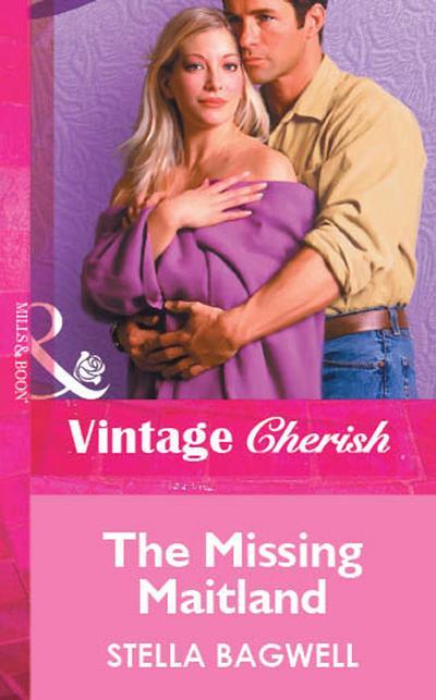 The Missing Maitland (Mills & Boon Vintage Cherish)