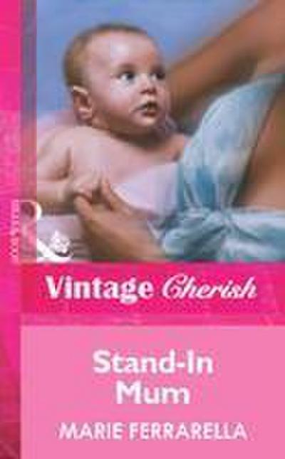 Stand-In Mum (Mills & Boon Vintage Cherish)