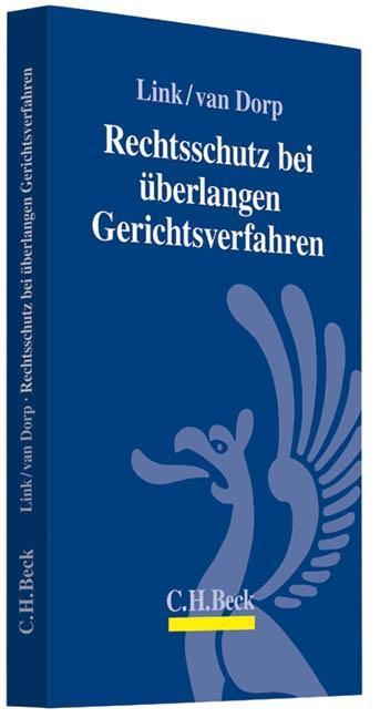 Rechtsschutz bei überlangen Gerichtsverfahren Peter Link