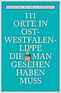 111 Orte in Ostwestfalen-Lippe, die man geseh ...