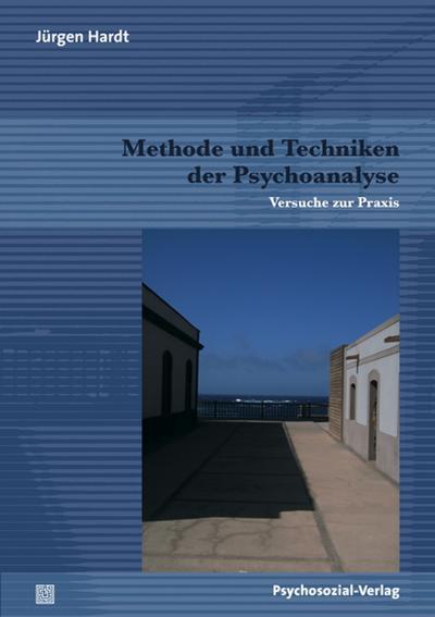 Methode und Techniken der Psychoanalyse