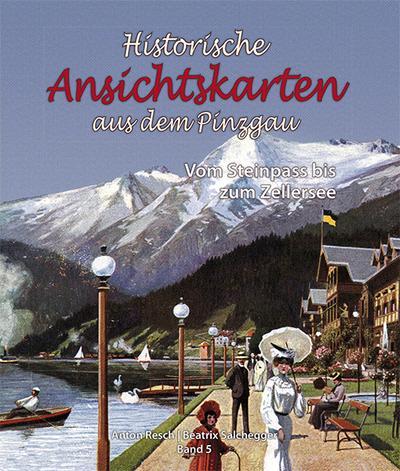 Historische Ansichtskarten aus dem Pinzgau 05