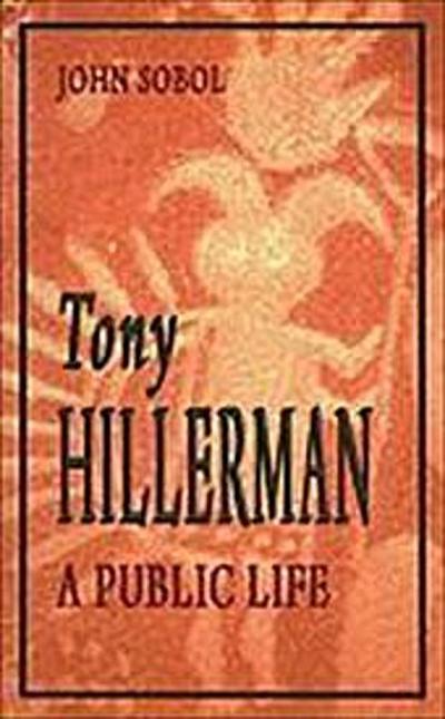 Tony Hillerman: A Public Life