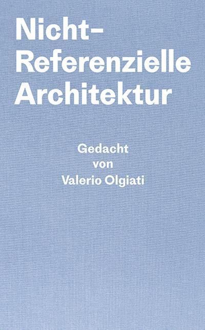 Nicht-Referentielle Architektur